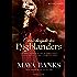 O mais desejado dos highlanders