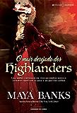 O mais desejado dos highlanders (Portuguese Edition)