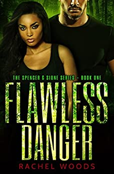 Flawless Danger (The Spencer & Sione Series Book 1) by [Woods, Rachel]