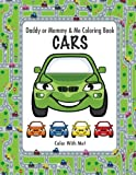 img - for Color With Me! Daddy or Mommy & Me Coloring Book: CARS book / textbook / text book