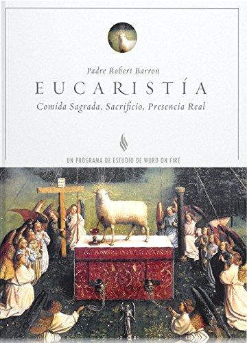 Eucaristia Para de Estudio (Spanish Edition) [Bishop Robert Barron - Robert Mixa - Rozann Lee] (Tapa Blanda)