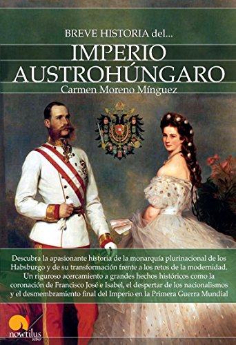 Breve historia del Imperio Austrohúngaro (Spanish Edition) for sale  Delivered anywhere in USA