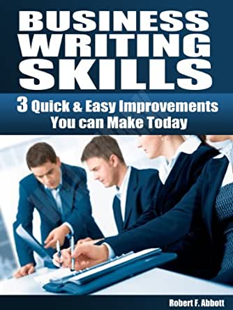 Business Writing Skills 3 Quick Amp Easy ImprovementsYou