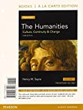 The Humanities : Culture, Continuity and Change, VolumeI, Books a la Carte Plus NEW MyArtsLab with EText -- Access Package, Henry M. Sayre, 0133828018