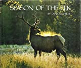 Season of the Elk, Dean Krakel, 0913504289