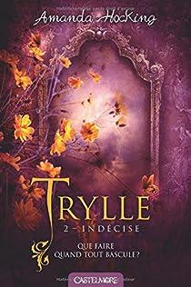 La trilogie des Trylles, Tome 2 : Déchirée par Hocking