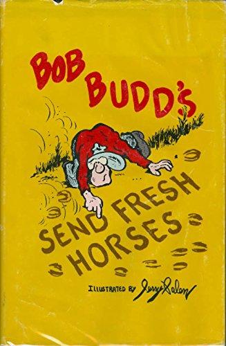 Send Fresh Horses