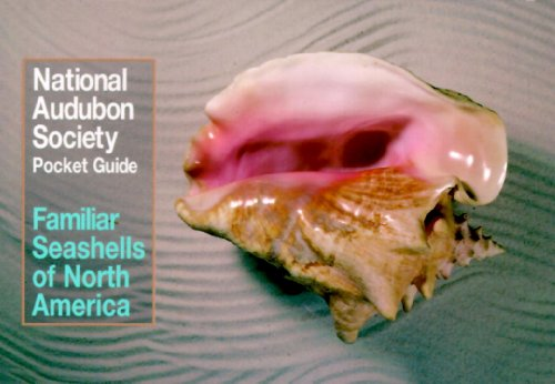 National Audubon Society Pocket Guide to Familiar Seashells (National Audubon Society Pocket (Audubon Pocket Guide)