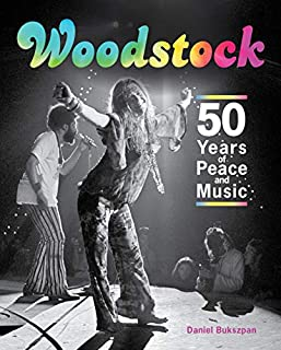 Book Cover: Woodstock: 50 Years of Peace and Music
