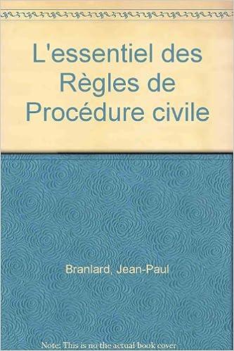 Livre gratuits en ligne L'essentiel des Règles de Procédure civile pdf