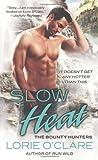 Slow Heat (Bounty Hunters Series)