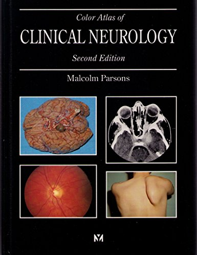 Color Atlas Of Clinical Neurology, 2e