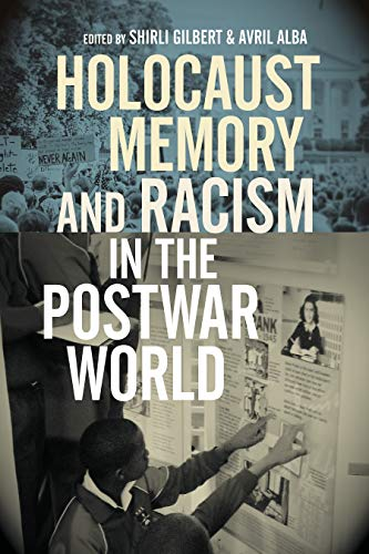 Holocaust Memory and Racism in the Postwar World (English Edition)