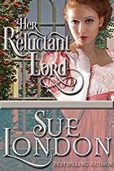 Her Reluctant Lord (Chasing Love Book 1)