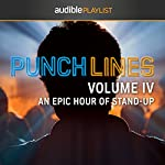 Punchlines Volume IV: An Epic Hour of Stand-Up | Audible Comedy
