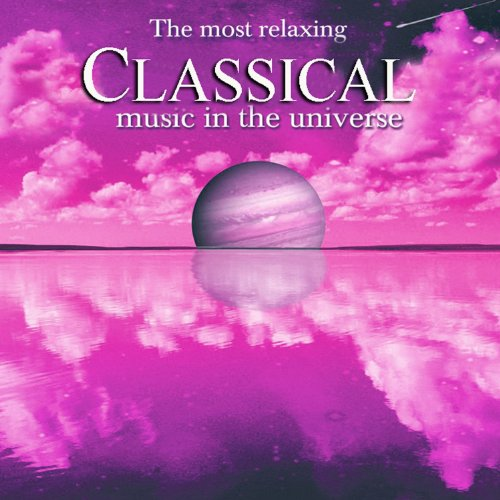 The Most Relaxing Classical Mu...