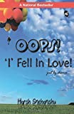 Oops! 'I' Fell in Love
