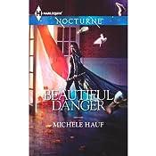 Beautiful Danger   Michele Hauf