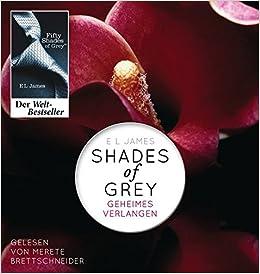 Shades Of Grey Geheimes Verlangen Band 1 Fifty Shades Of Grey