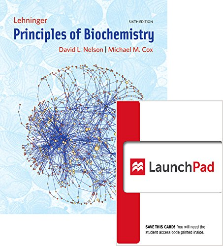 eBook Bundle: Principles of Biochemistry (Loose Leaf) & LaunchPad (Twelve Month Access) by David L. Nelson.pdf