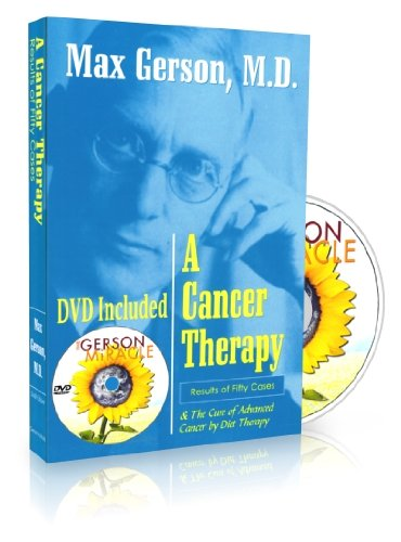 A Cancer Therapy and Gerson Miracle DVD (The Gerson Miracle)