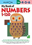 My First Book of Number 1-120 (Kumon Workbooks) by Kumon (13-Mar-2008) Paperback