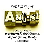 The Poetry of August: A Month in Verse | William Wordsworth,Charles Swinburne,Henry Alford,Thomas Hardy