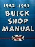 1952 1953 Buick Repair Shop Manual 52 53 Special Super Roadmaster