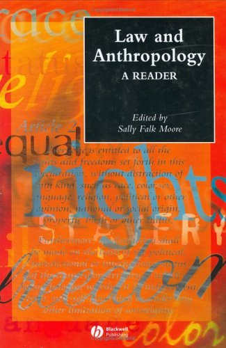 Download Law and Anthropology: A Reader (Wiley Blackwell Anthologies in Social and Cultural Anthropology) Pdf