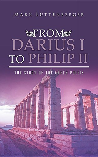 From Darius I to Philip II: The Story of the Greek Poleis