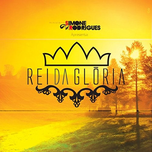 Amazon.com: Rei da Gloria: Simone Rodrigues: MP3 Downloads