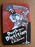 A Death for a Dietitian, E. X. Giroux, 0312014171