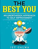 img - for The Best You: An Unorthodox Approach to Self-Improvement book / textbook / text book