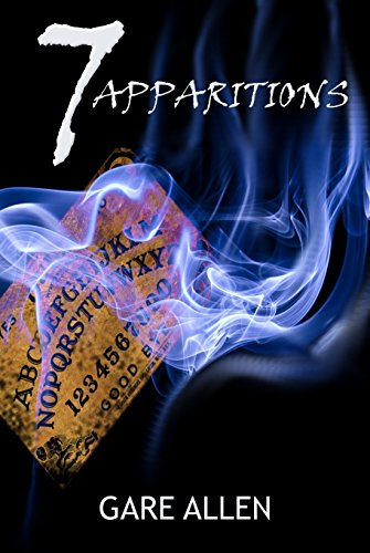 7 Apparitions (The 7 Novellas Series Book 3)