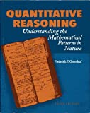Quantative Reasoning Understanding the Mathematical Patterns in Nature, Frederick P. Greenleaf, 0073390658