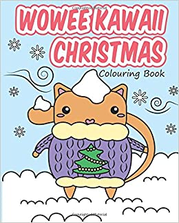 Wowee Kawaii Christmas Colouring Book Super Cute Colouring For