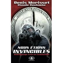 Nous ??tions Invincibles by Denis Morisset (2008-04-15)