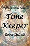 Time Keeper (Saving History Series)