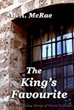 The King's Favourite, M. McRae, 1477523448
