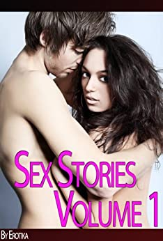 Xxxtreme - Xxxporn Stories For Adults (Volume 1) (Sex Stories Collection) by [Erotika]
