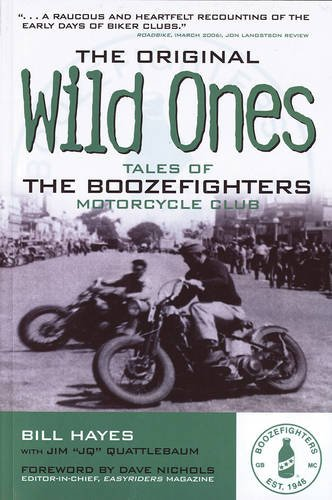 the-original-wild-ones-tales-of-the-boozefighters-motorcycle-club