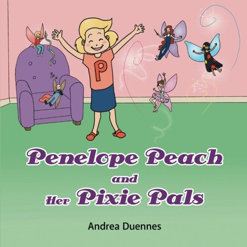 Penelope Peach and Her Pixie Pals