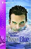 img - for Deep Blue (PAX, Book 3) (Silhouette Sensation) by Suzanne McMinn (2007-02-01) book / textbook / text book