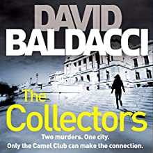 The Collectors: Camel Club, Book 2 Audiobook by David Baldacci Narrated by LJ Ganser