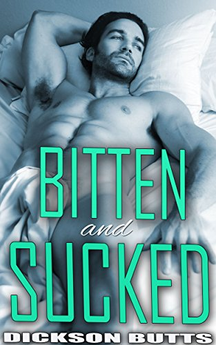 Bitten and Sucked (3 Steamy Gay Rough,Mpreg Wolf and Vampire MenageTales)