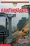 Earthquakes, Deborah Heiligman and Marjorie Fields, 0439412854