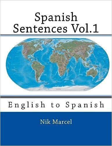 Book Spanish Sentences Vol.1: English to Spanish: Volume 1