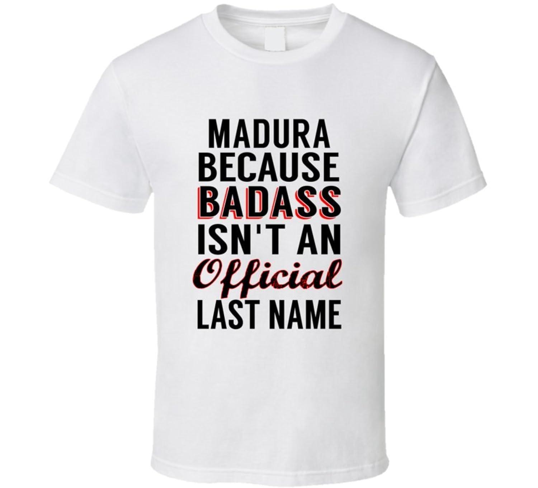 Magner Because Badass Isnt An Official Name T Shirt