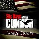Six Days of the Condor | James Grady