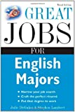 Great Jobs for English Majors, 3rd ed. (Great Jobs For… Series)